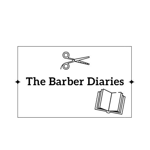 The Barber Diaries…